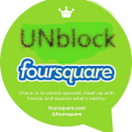 unblock Foursquare vpn for Foursquare