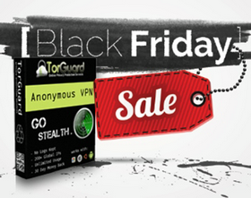 TorGuard BLACK FRIDAY- Cyber SPECIAL